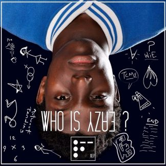 Eazy Bob Wizzy's Who Is Eazy? Album - Digital MP3 Download