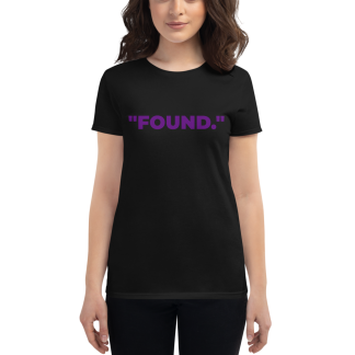 White woman wearing 'FOUND' Ladies Black T-Shirt
