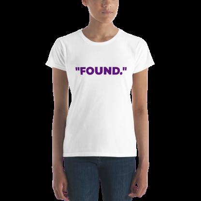 Black woman wearing 'FOUND' Ladies White T-Shirt